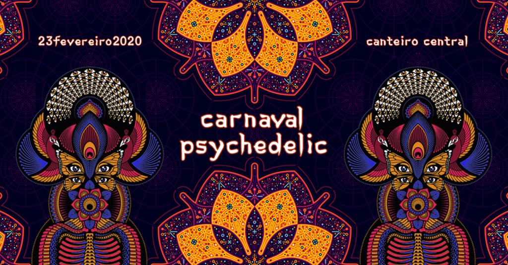 Carnaval Psychedelic 2020 - Brasília DF