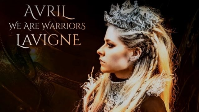 We Are Warriors, Avril Lavigne
