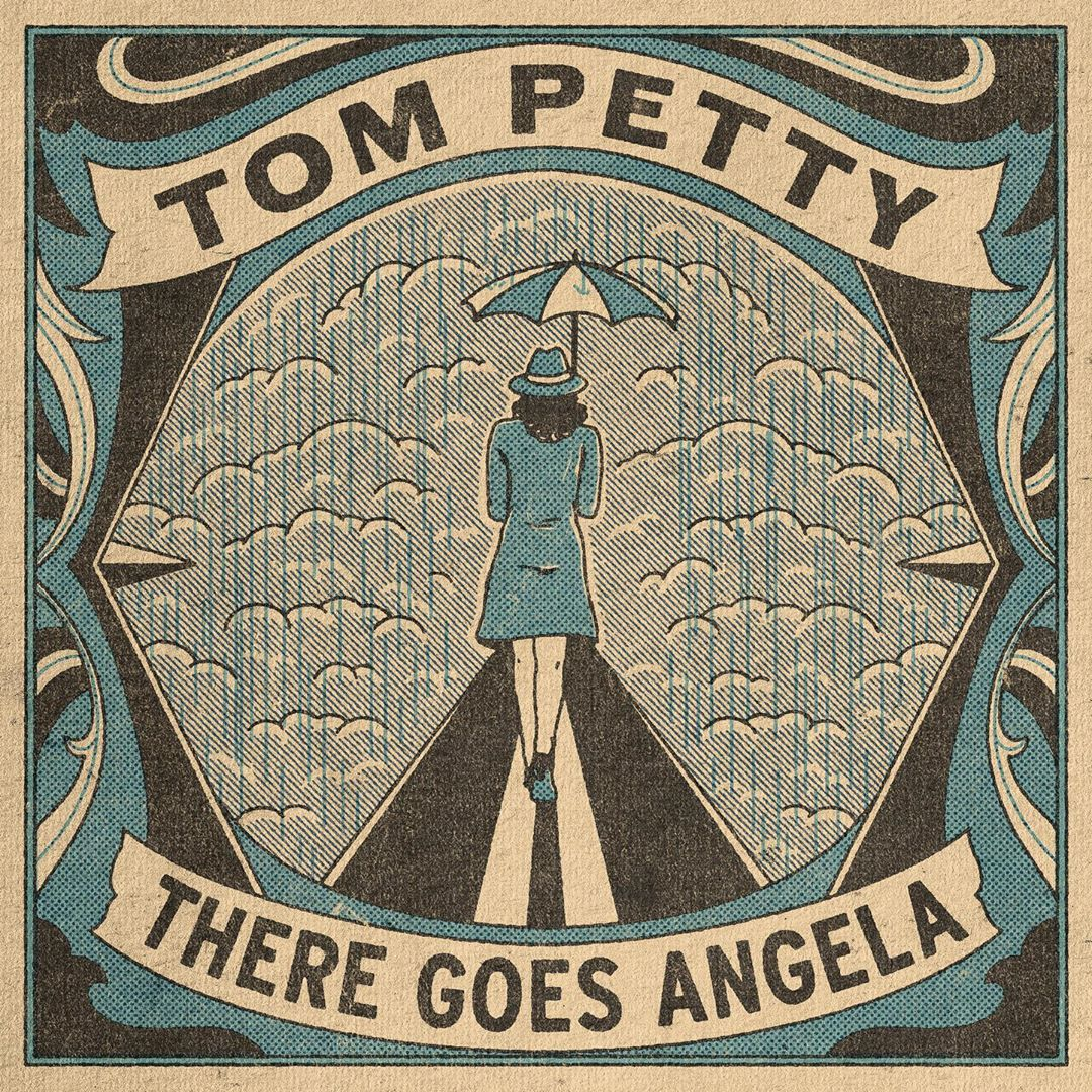 """""""There Goes Angela (Dream Away)"""", Tom Petty"""