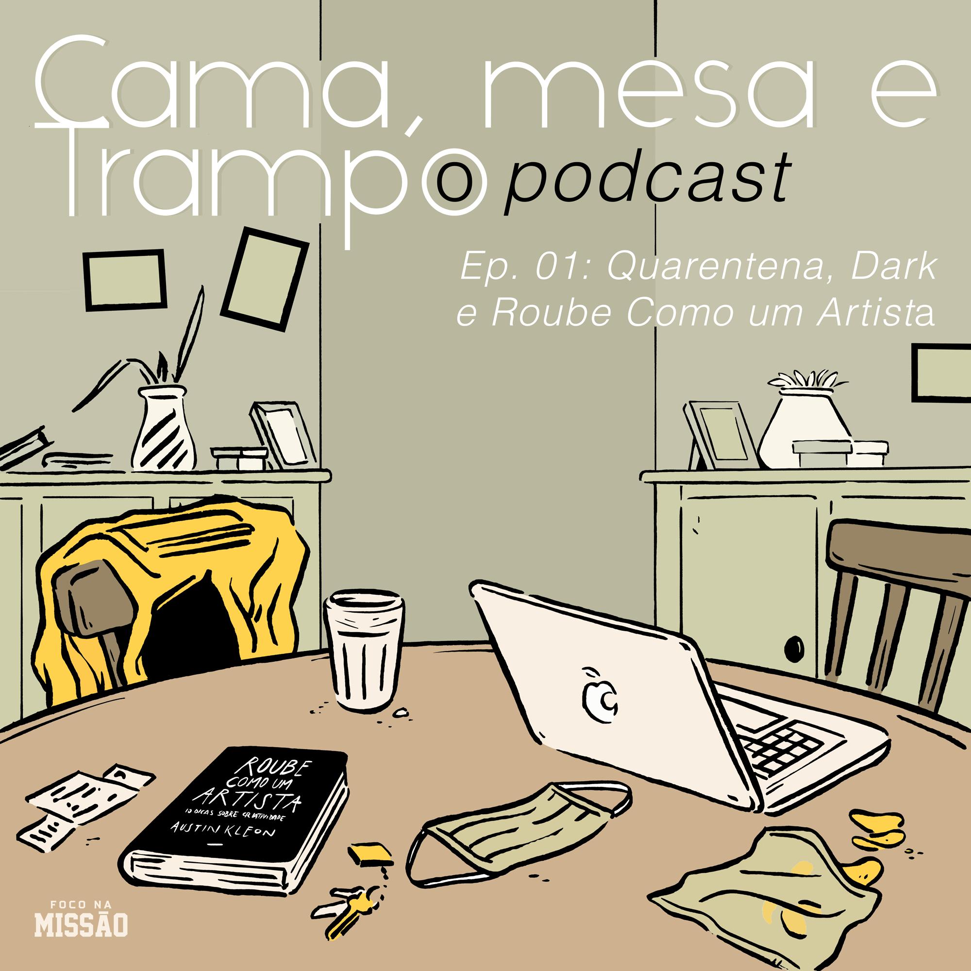 """Podcast """"Cama, Mesa e Trampo!"""" de Rashid e Daniela Rodrigues"""