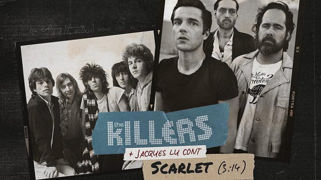 """""""Scarlet"""", The Rolling Stones feat. The Killers & DJ Jacques Lu Cont"""