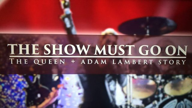 """The Show Must Go On"", Queen + Adam Lambert"