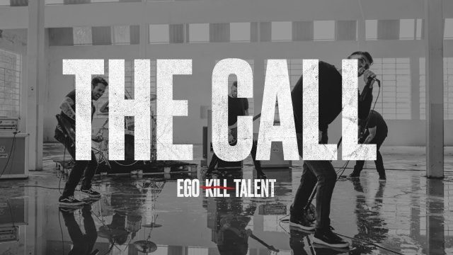 """The Call"", Ego Kill Talent"
