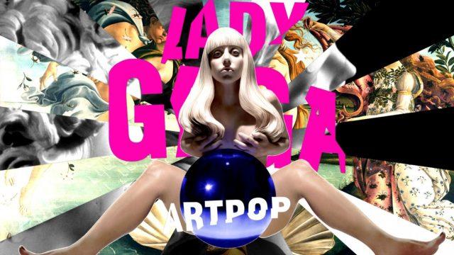"""Como o álbum """"ARTPOP"""" de Lady Gaga evoluiu de 2013 para 2020"""