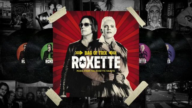 """Bag of Trix – Music From The Roxette Vaults"", Roxette"